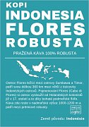 Kopi Indonesia Flores Robusta BIO FAIR TRADE - čerstvá káva Robusta 200 g